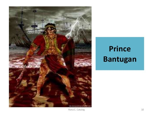 bantugan from maranaw Bantugan (from maranaw) essay there was a king in a faraway kingdom in mindanao who had two sons the elder was prince madali and the younger one was prince bantugan .