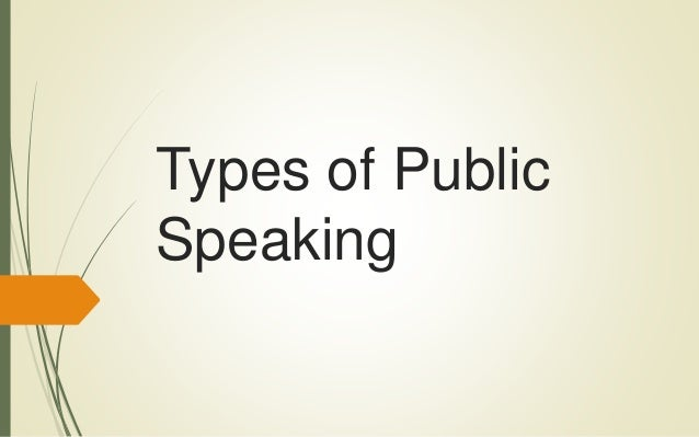 Grade 8 English Types of public speaking