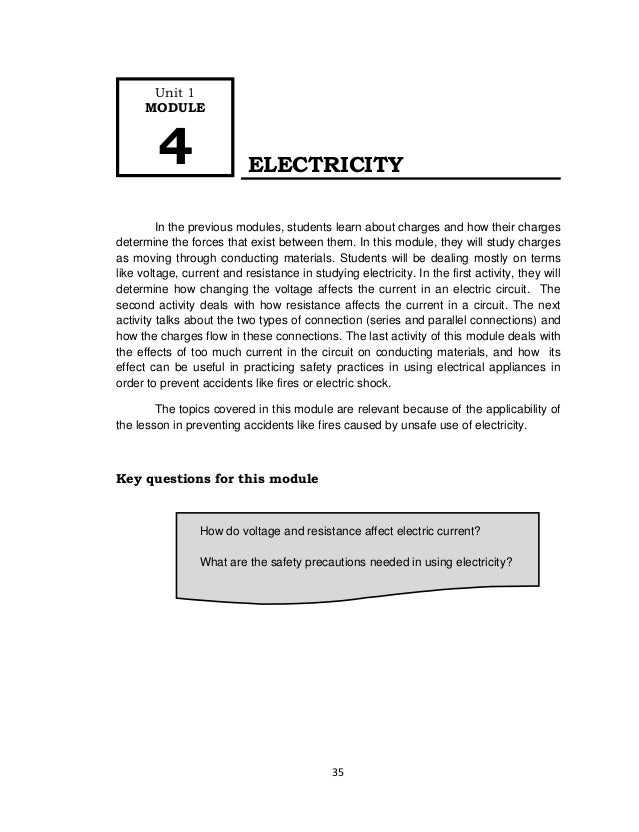 35 How do voltage and resistance affect electric current? What are the safety precautions needed in using electricity? ELE...
