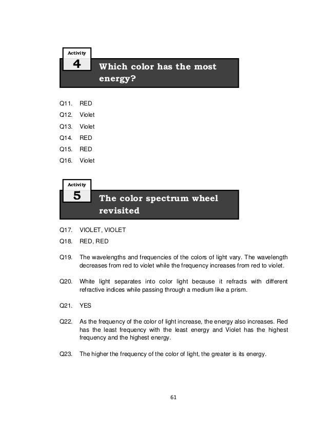 61 Q11. RED Q12. Violet Q13. Violet Q14. RED Q15. RED Q16. Violet Q17. VIOLET, VIOLET Q18. RED, RED Q19. The wavelengths a...