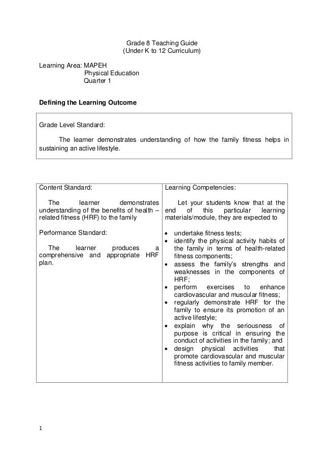 1 Grade 8 Teaching Guide (Under K to 12 Curriculum) Learning Area: MAPEH Physical Education Quarter 1 Defining the Learnin...