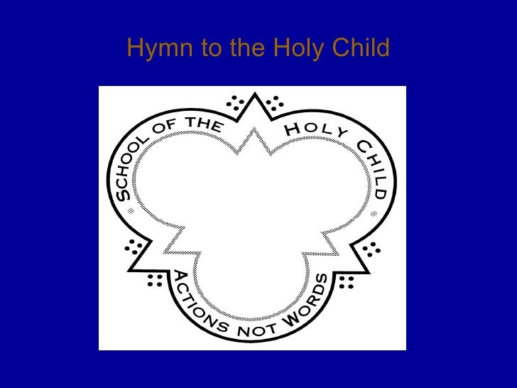 Hymn to the Holy Child