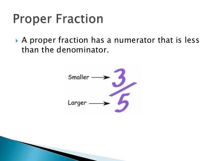 Fractions 8 A Proper