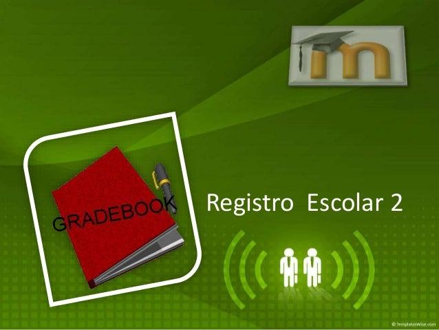 Registro Escolar 2