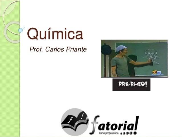 Química Prof. Carlos Priante