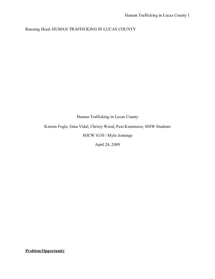 Human Trafficking in Lucas County 1Running Head: HUMAN TRAFFICKING IN LUCAS COUNTY                          Human Traffick...