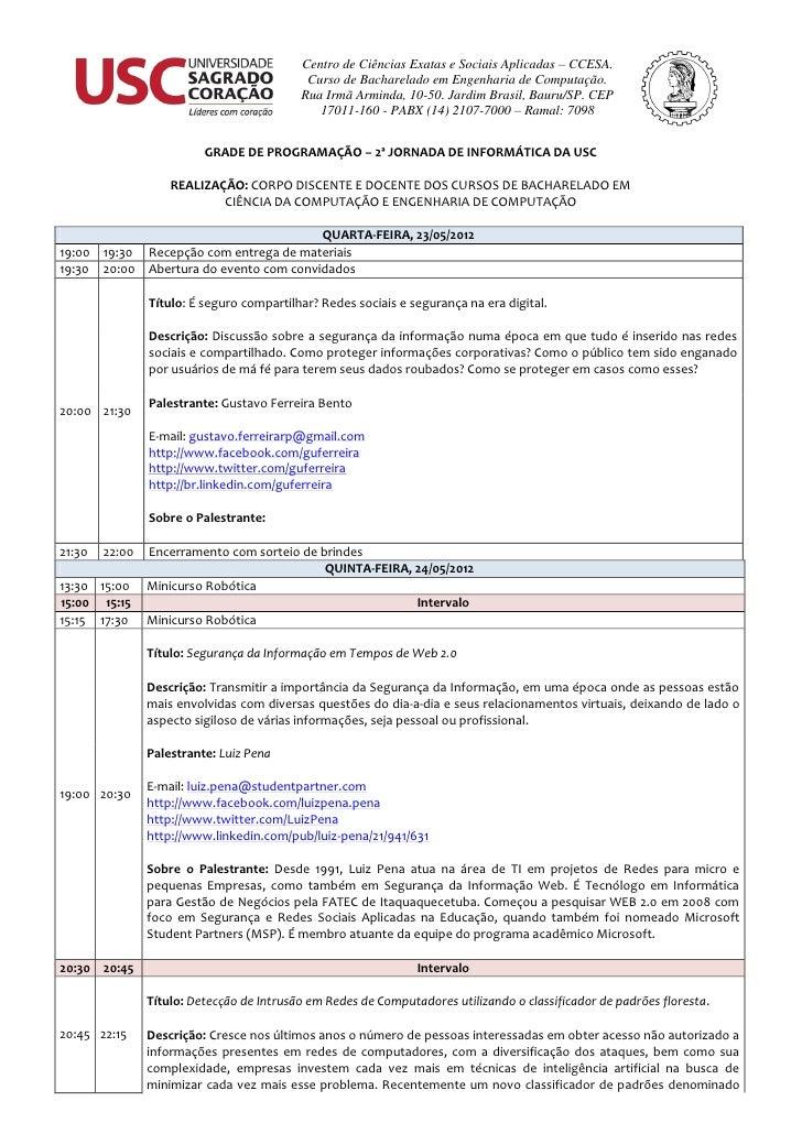 Centro de Ciências Exatas e Sociais Aplicadas – CCESA.                                            Curso de Bacharelado em ...