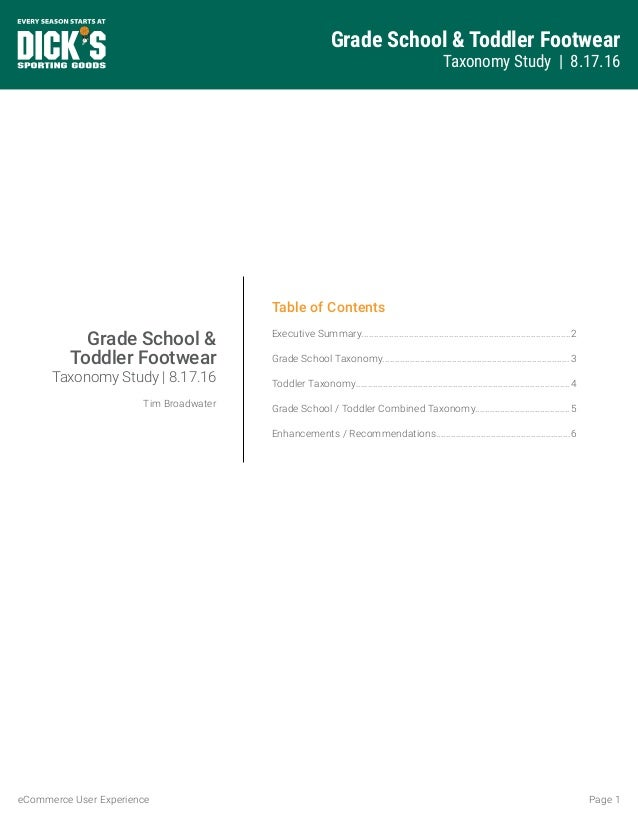 Grade School & Toddler Footwear Taxonomy Study | 8.17.16 Page 1eCommerce User Experience Table of Contents Executive Summa...