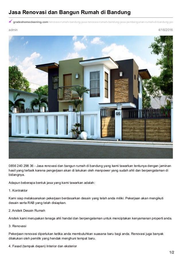 admin 4/16/2016 Jasa Renovasi dan Bangun Rumah di Bandung gradeshomecleaning.com/renovasi-rumah-bandung-jasa-renovasi-ruma...