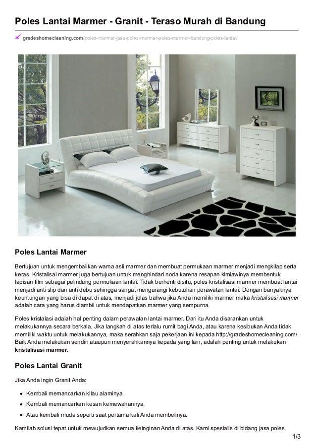 Poles Lantai Marmer - Granit - Teraso Murah di Bandung gradeshomecleaning.com/poles-marmer-jasa-poles-marmer-poles-marmer-...