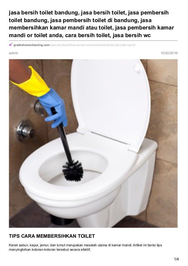admin 10/20/2016 jasa bersih toilet bandung, jasa bersih toilet, jasa pembersih toilet bandung, jasa pembersih toilet di b...