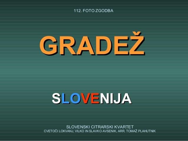 112. FOTO ZGODBAGRADEŽ    SLOVENIJA            SLOVENSKI CITRARSKI KVARTETCVETOČI LOKVANJ, VILKO IN SLAVKO AVSENIK, ARR. T...