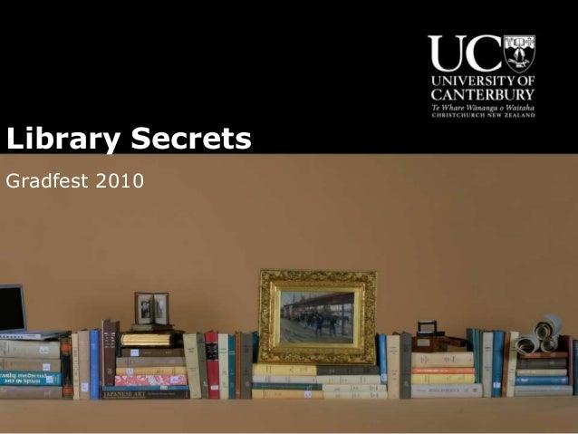 Library Secrets Gradfest 2010