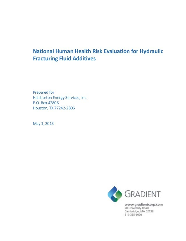 National Human Health Risk Evaluation for HydraulicFracturing Fluid AdditivesPrepared forHalliburton Energy Services, Inc....
