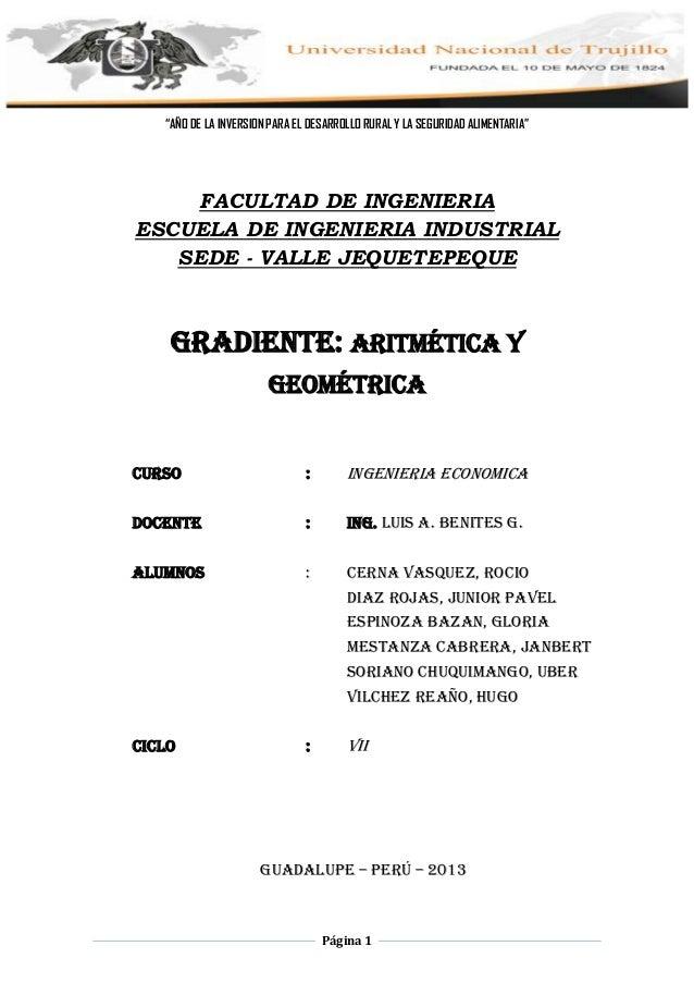 """Universidad Nacional de Trujillo -Ingeniería Industrial VII-Sede Valle JequetepequePágina 1""""AÑO DE LA INVERSION PARA EL DE..."""