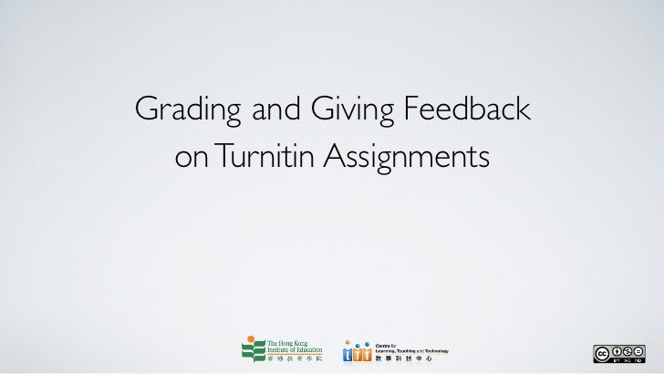 Grading and Giving Feedback  on Turnitin Assignments