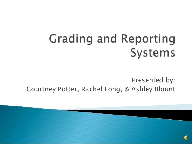 Presented by: Courtney Potter, Rachel Long, & Ashley Blount