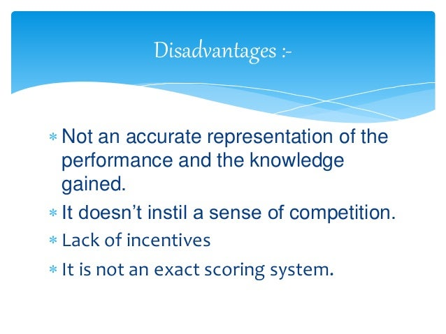 Disadvantages of Grading System
