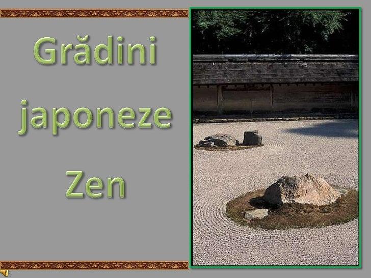 Grădini<br />japoneze<br />Zen<br />
