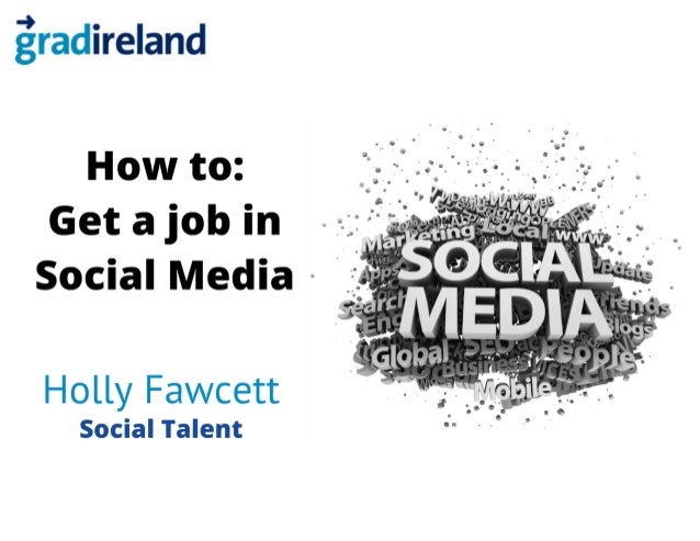 gradireland Careers Fair 2013: How to Find a job in Social Media