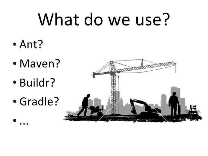 Gradle - time for a new build Slide 3