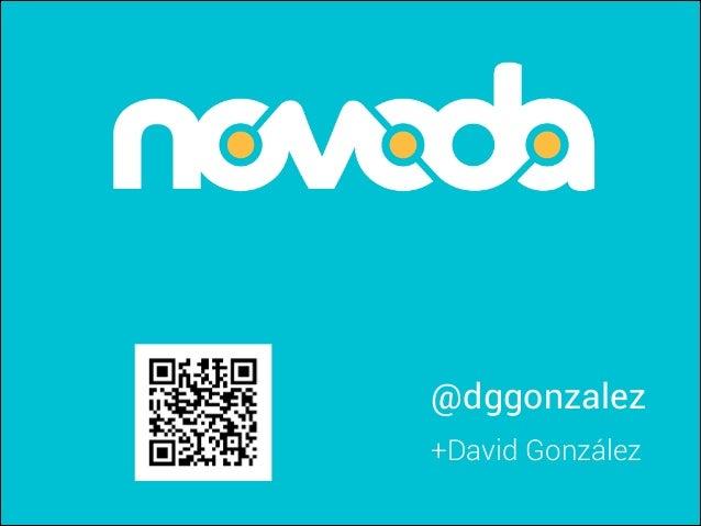 @dggonzalez +David González