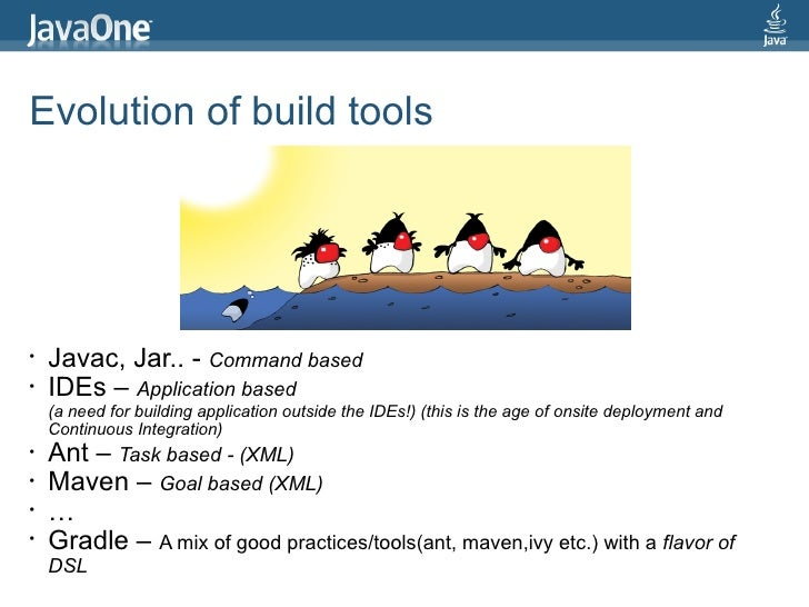 Gradle Build Tool That Rocks With Dsl Javaone India 4th
