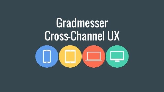 Gradmesser Cross-Channel UX