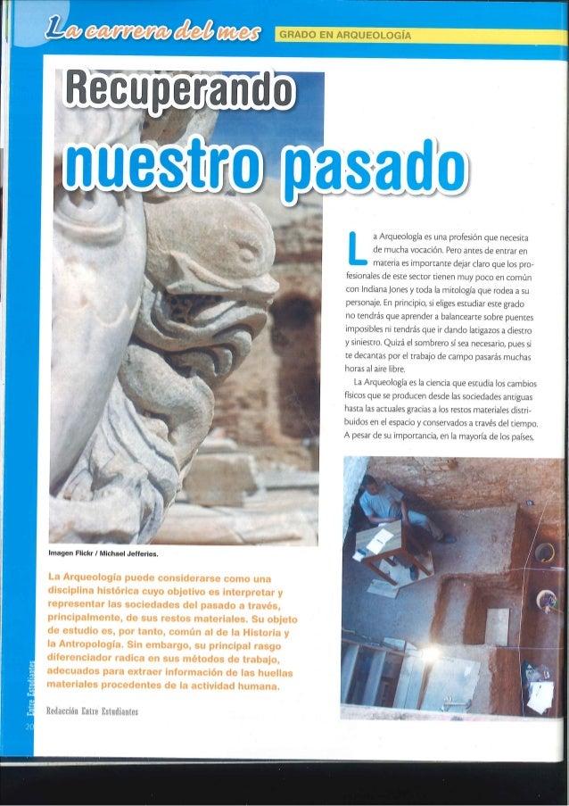 lmagen Flickrl Michael Jefferies.   La Arqueologia puede considerarse como una dlscipllna histérlca cuyo objetlvo es lnter...