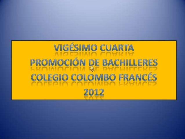 Colegio Colombo Francés – La maison du soleil                    2012