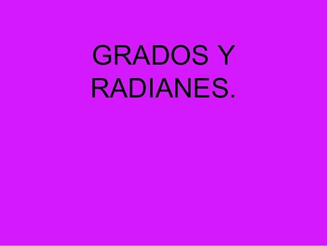 GRADOS YRADIANES.