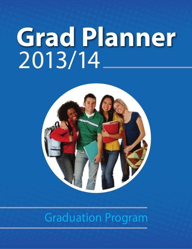 Grad Planner 2013/14 Graduation Program