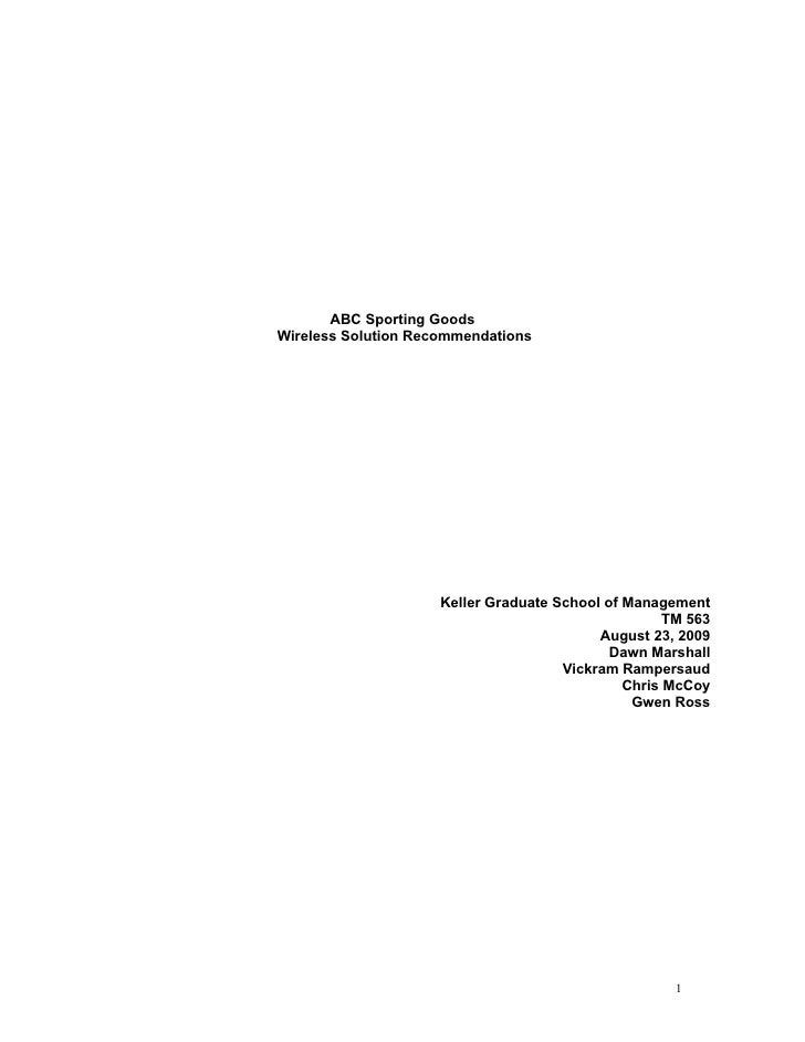 ABC Sporting Goods Wireless Solution Recommendations                          Keller Graduate School of Management        ...