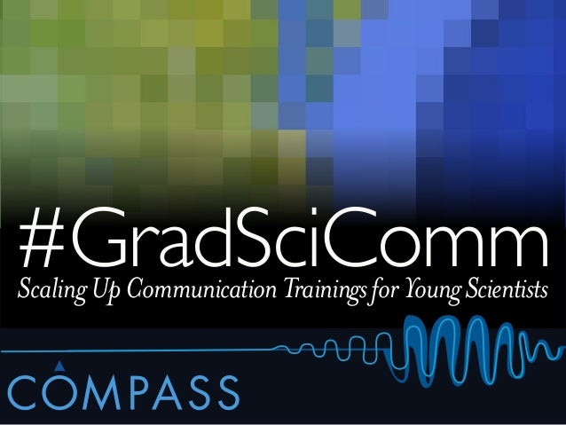 #GradSciComm Scaling Up Communication Trainings for Young Scientists