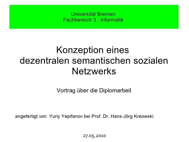 Universität Bremen                       Fachbereich 3 : Informatik               Konzeption eines   dezentralen semantisc...