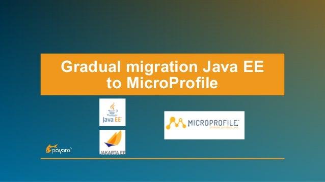 Gradual migration Java EE to MicroProfile