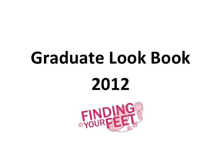 Graduate Look Book      2012