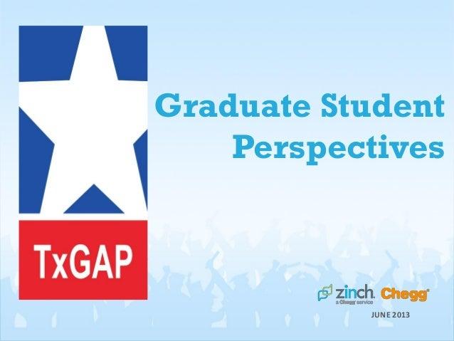 Graduate StudentPerspectivesJUNE 2013
