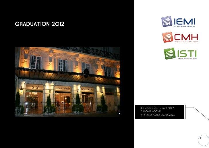 GRADUATION 2012                  Cérémonie du 12 avril 2012                  SALONS HOCHE                  9, avenue hoche...
