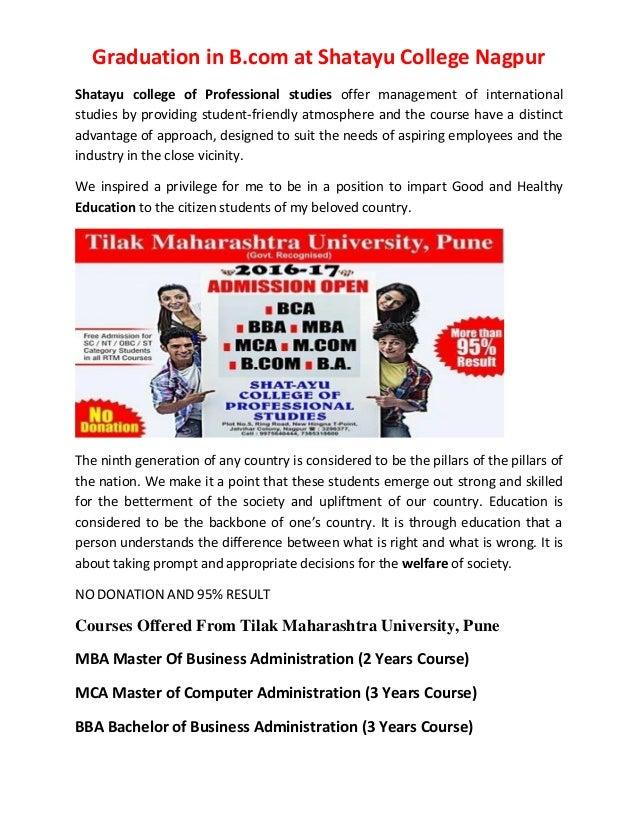 Graduation in B.com at Shatayu College Nagpur Shatayu college of Professional studies offer management of international st...