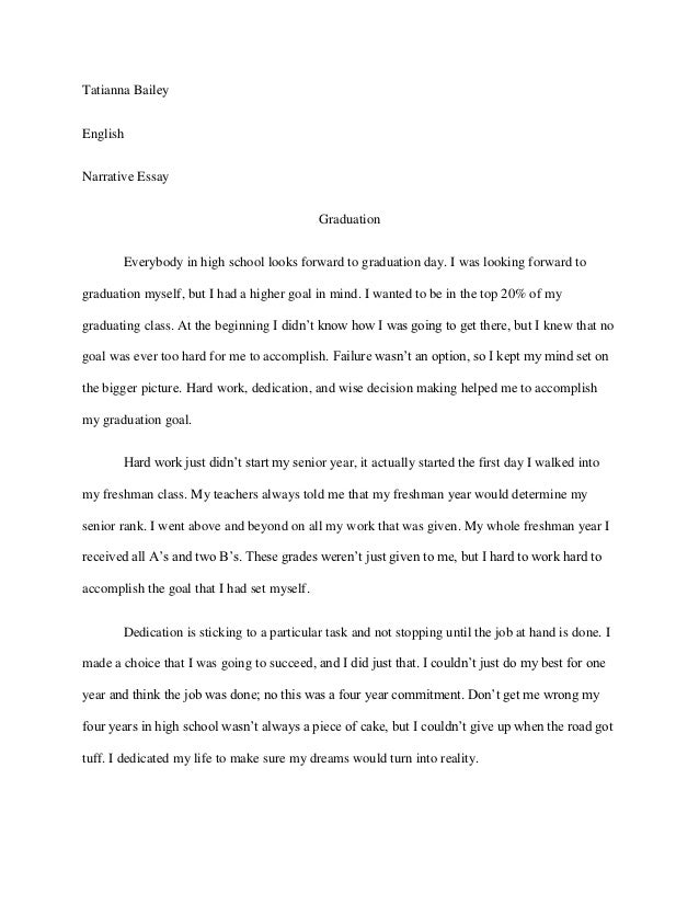 Thesis Example Essay Tatianna Baileyenglishnarrative Essay Graduation Everybody In High  Computer Science Essay also Argumentative Essay Topics High School Graduation Narrative Essay Essays About English Language
