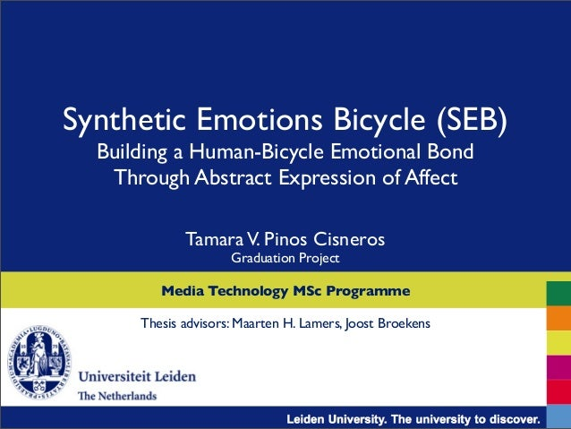 Synthetic Emotions Bicycle (SEB) Building a Human-Bicycle Emotional Bond Through Abstract Expression of Affect TamaraV. Pi...