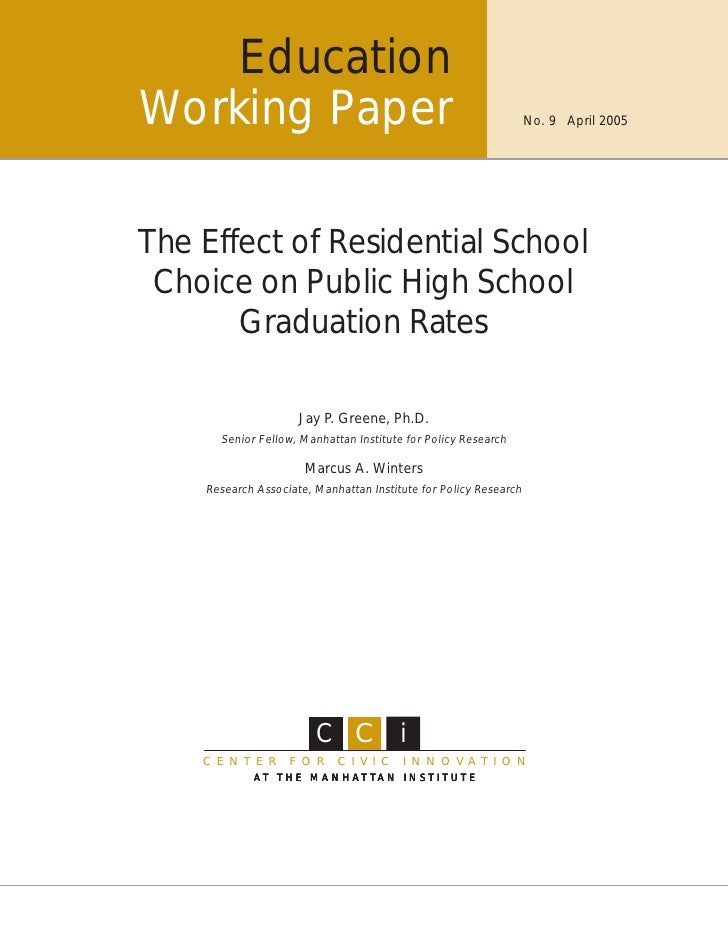 EducationWorking Paper                                                     No. 9 April 2005The Effect of Residential Schoo...