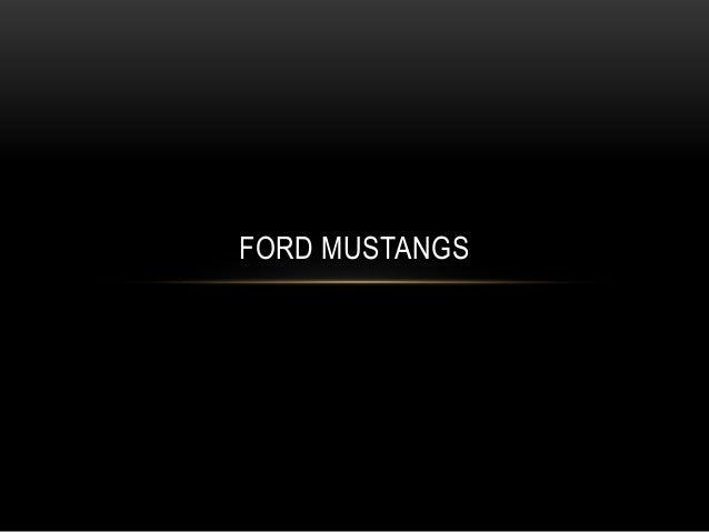 FORD MUSTANGS