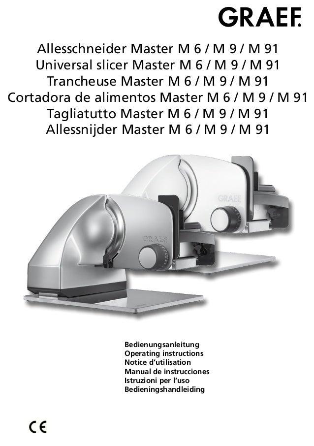 Allesschneider Master M 6 / M 9 / M 91Universal slicer Master M 6 / M 9 / M 91Trancheuse Master M 6 / M 9 / M 91Cortadora ...