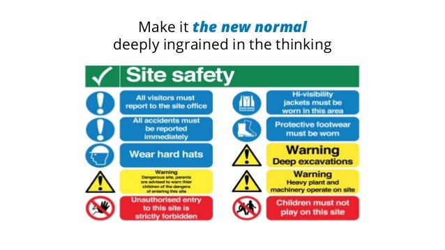 Make it the new normal deeply ingrained in the thinking