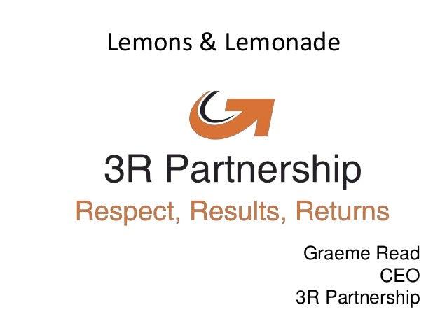 Lemons & Lemonade Graeme Read CEO 3R Partnership