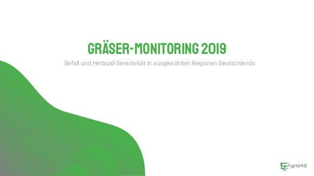 Gräser-Monitoring2019 Befall und Herbizid-Sensitivität in ausgewählten Regionen Deutschlands