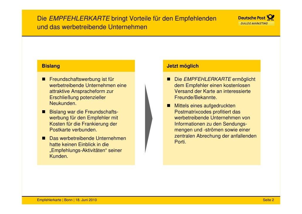 Die EMPFEHLERKARTE bringt Vorteile für den Empfehlenden und das werbetreibende Unternehmen       Bislang                  ...