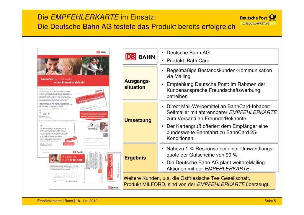 Die EMPFEHLERKARTE im Einsatz: Die Deutsche Bahn AG testete das Produkt bereits erfolgreich                               ...
